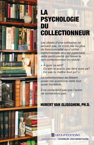 La psychologie du collectionneur, Hubert Van Gijseghem, Groupéditions