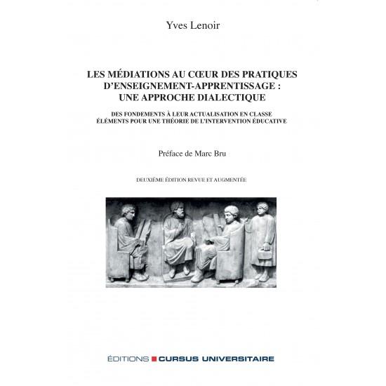 Les médiations au cœur des pratiques d'enseignement-apprentissage2e édition revue et augmentée